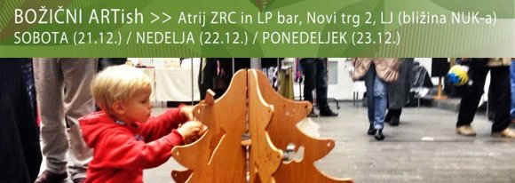 Božični ARTish - Atrij ZRC in LP bar